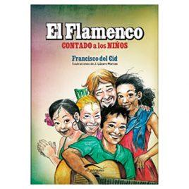El Flamenco Contado a los Niños, de Francisco del Cid