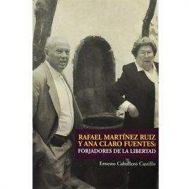 Forjadores de la libertad, de Ernesto Caballero
