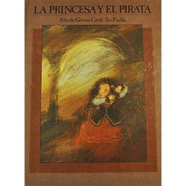 Cuento de La Princesa y el Pirata, de Alfredo Gómez Cerdá y Teo Puebla