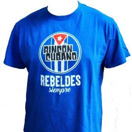 Camiseta Rincón Cubano Rebelde Siempre