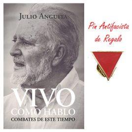 Vivo Como Hablo, de Julio Anguita (nueva edición)